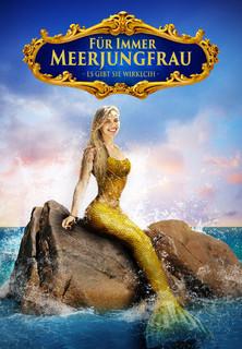 Für immer Meerjungfrau - Es gibt sie wirklich Stream