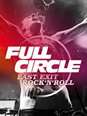 Full Circle: Last Exit Rock'n'Roll Stream