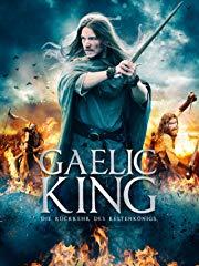 Gaelic King – Die Rückkehr des Keltenkönigs - stream