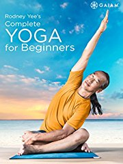 Gaiam: Rodney Yee Complete Yoga for Beginners stream