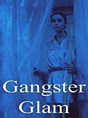 Gangster Glam stream