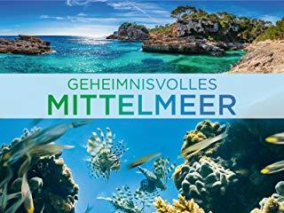 Geheimnisvolles Mittelmeer stream
