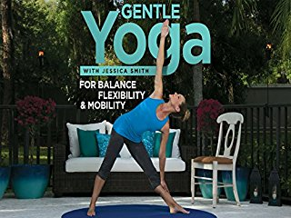 Gentle Yoga for Balance, Flexibility and Mobility stream