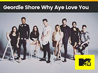 Geordie Shore: Why Aye Love You stream