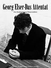 Georg Elser - Das Attentat stream