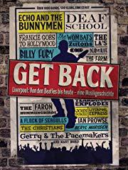 Get Back – Liverpool: Von den Beatles bis heute – eine Musikgeschichte Stream