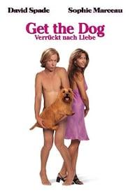 Get the Dog - Verrückt nach Liebe Stream