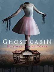Ghost Cabin: Du sollst nicht töten Stream