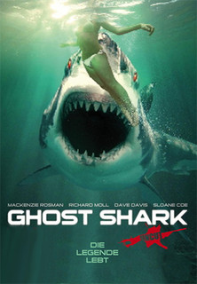 Ghost Shark - Die Legende lebt stream