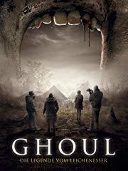 Ghoul: Die Legende vom Leichenesser Stream