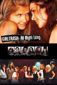 Girltrash: All Night Long stream