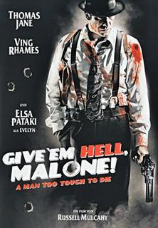 Give ´em Hell, Malone! stream