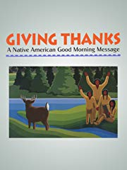 Giving Thanks: A Native American Good Morning Message stream