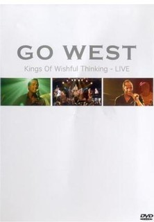 Go West - Kings Of Wishful Thinking Live - stream