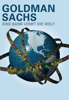 Goldman Sachs - Eine Bank lenkt die Welt stream