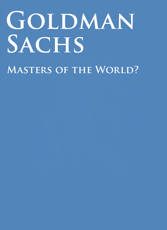 Goldman Sachs: Master of The World? stream