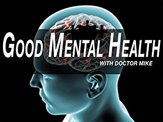 Good Mental Health With Dr Mike stream