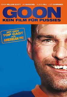 Film Goon - Kein Film für Pussies Stream