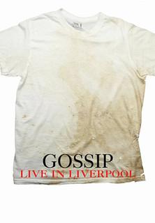 Gossip - Live In Liverpool stream