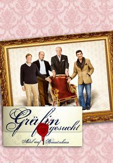 Gräfin gesucht - Adel auf Brautschau stream