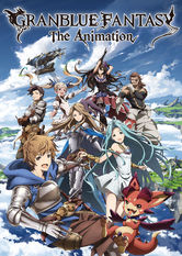 Granblue Fantasy: The Animation - stream