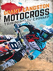 Grant Langston: Motocross Training with the Champ stream