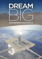 Große Träume – Ingenieure bauen unsere Welt stream