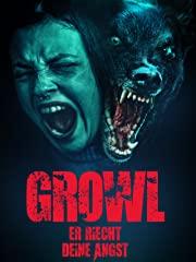 Growl - Er riecht Deine Angst Stream