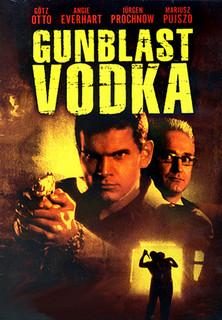 Gunblast Vodka - Der unheimliche Killer stream