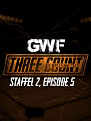GWF Three Count - Die Wrestling-Serie, Staffel 2, Episode 5 stream