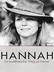 Hannah – Ein buddhistischer Weg zur Freiheit Stream