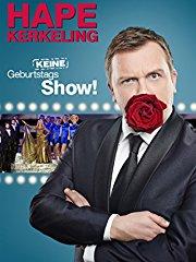 Hape Kerkeling - Keine Geburtstagsshow! - stream