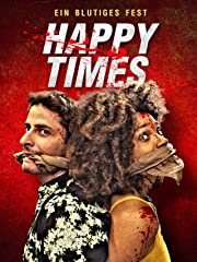 Happy Times: Ein blutiges Fest Stream