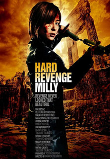 Hard Revenge, Milly stream