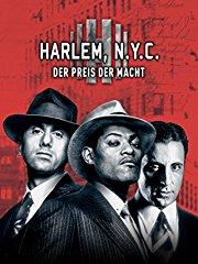 Harlem, N.Y.C. - Der Preis der Macht stream