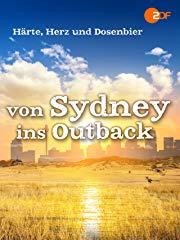 Härte, Herz und Dosenbier - von Sydney ins Outback Stream