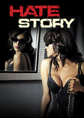 Hate Story stream