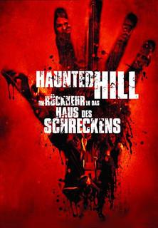 Haunted Hill - Die Rückkehr in das Haus des Schreckens stream