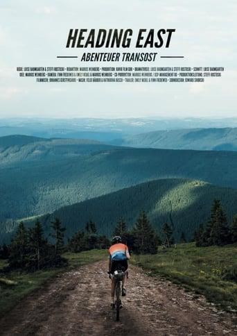 Heading East - Abenteuer Transost Stream