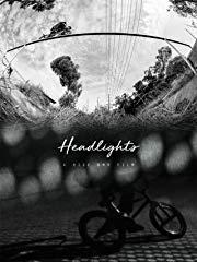 Headlights: A Ride BMX Film Stream
