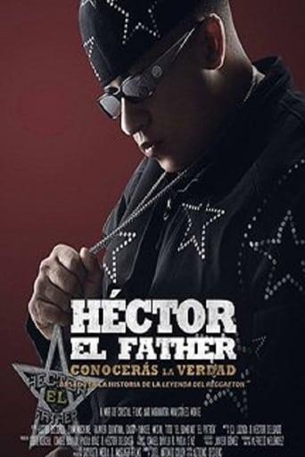 Héctor El Father: Conocerás La Verdad stream