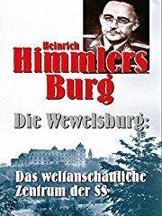 Heinrich Himmlers Burg - Die Wewelsburg stream