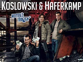 Heiter bis tödlich: Koslowski & Haferkamp Stream