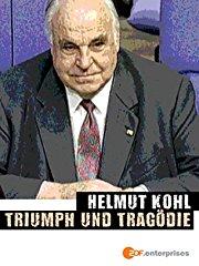 Helmut Kohl - Triumph und Tragödie stream