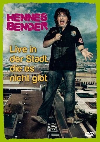 Hennes Bender - Live in der Stadt, die es nicht gibt stream