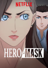 HERO MASK stream