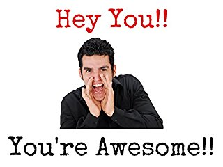 Hey You!! You're Awesome!! stream