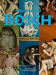 Hieronymus Bosch: Schöpfer der Teufel stream
