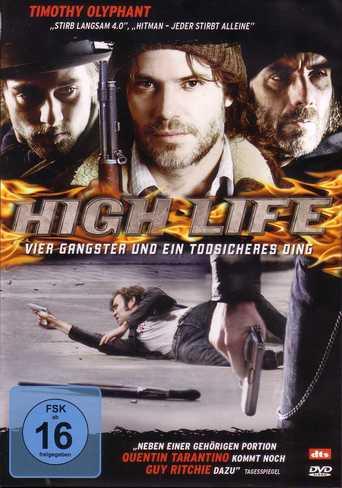 High Life - Vier Gangster und ein todsicheres Ding Stream