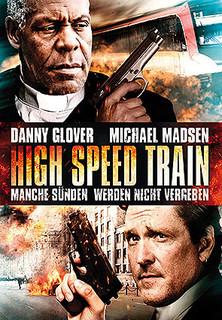 High Speed Train - Manche Sünden werden nicht vergeben Stream
